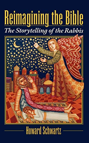 9780195104998: Reimagining the Bible: The Storytelling of the Rabbis