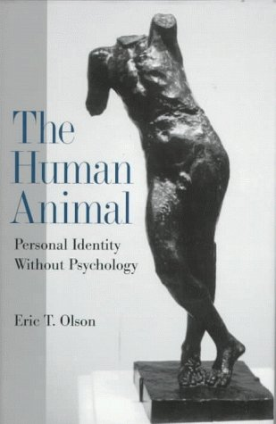 9780195105063: The Human Animal: Personal Identity Without Psychology