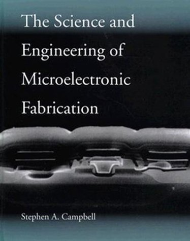 9780195105087: The Science and Engineering of Microelectronic Fabrication (The Oxford Series in Electrical and Computer Engineering)