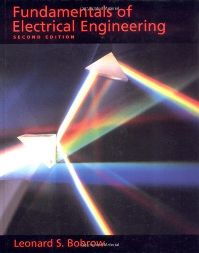 Fundamentals of Electrical Engineering (The Oxford Series in Electrical and Computer Engineering): ...