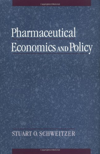 9780195105247: Pharmaceutical Economics and Policy