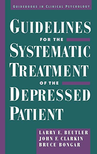 9780195105308: Guidelines for the Systematic Treatment of the Depressed Patient (Guidebooks in Clinical Psychology)