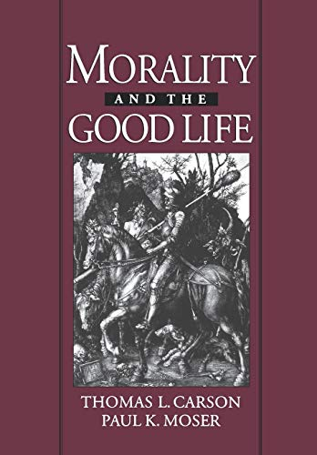 9780195105384: Morality and the Good Life (And Society)