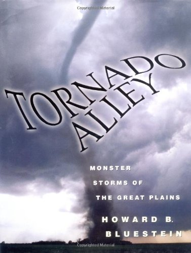 9780195105520: Tornado Alley: Monster Storms of the Great Plains