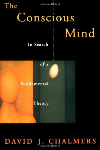 9780195105537: The Conscious Mind: In Search of a Fundamental Theory (Philosophy of Mind Series)