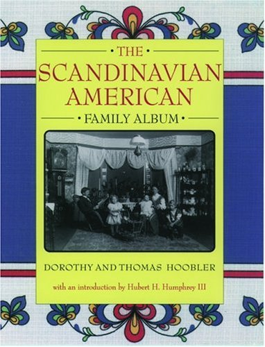 The Scandinavian American Family Album