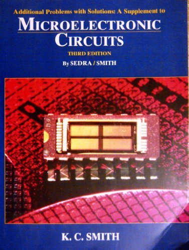 9780195105865: Additional Problems with Solutions: A Supplement to Microelectronic Circuits