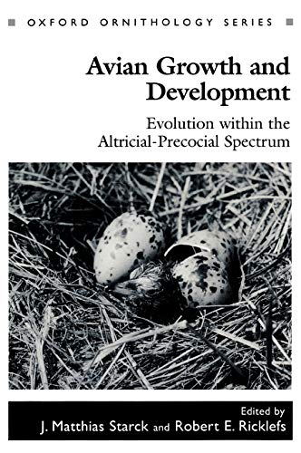 9780195106084: Avian Growth and Development: Evolution within the Altricial-Precocial Spectrum (Oxford Ornithology Series)