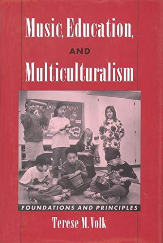 9780195106091: Music, Education, and Multiculturalism: Foundations and Principles
