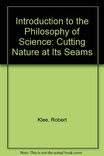 9780195106107: Introduction to the Philosophy of Science: Cutting Nature at its Seams
