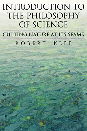 9780195106114: Introduction to the Philosophy of Science: Cutting Nature at Its Seams