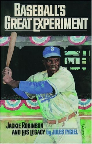 9780195106206: Baseball's Great Experiment: Jackie Robinson and His Legacy