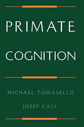 9780195106244: Primate Cognition