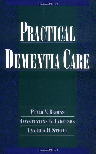 9780195106251: Practical Dementia Care