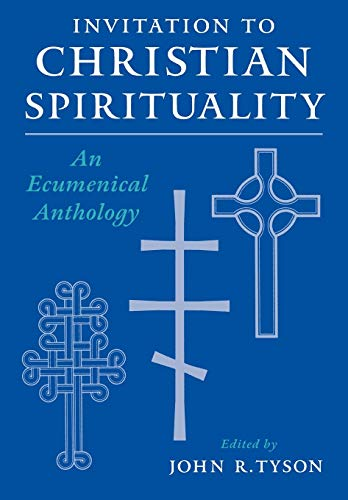 9780195106374: Invitation to Christian Spirituality: An Ecumenical Anthology