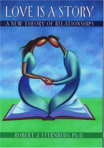 9780195106428: Love is a Story: A New Theory of Relationships