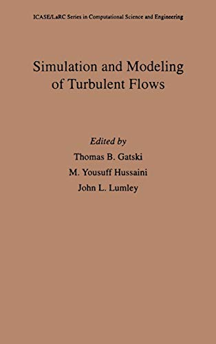 9780195106435: Simulation and Modeling of Turbulent Flows (ICASE/LaRC Series in Computational Science and Engineering)