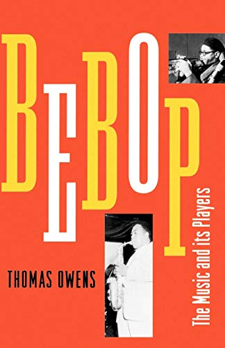 9780195106510: Bebop: The Music and Its Players