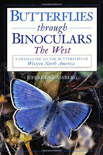 9780195106695: Butterflies Through Binoculars: The West: A Field Guide to the Butterflies of Western North America