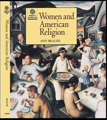 Women and American Religion (Hardback): Ann Braude, Jon