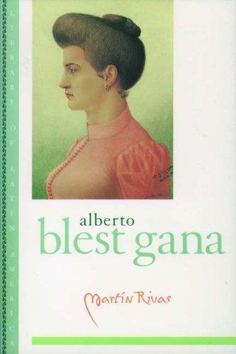 Martin Rivas: A Novel (Library of Latin: Alberto Blest Gana
