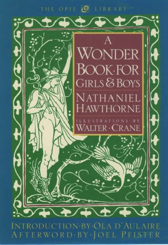 9780195107180: A Wonder Book for Girls and Boys (The Iona and Peter Opie Library of Children's Literature)