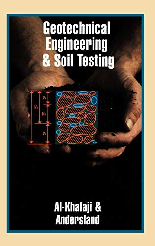 9780195107197: Geotechnical Engineering & Soil Testing