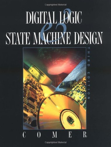 9780195107234: Digital Logic and State Machine Design (The Oxford Series in Electrical and Computer Engineering)