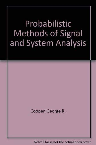 9780195107241: Probabilistic Methods of Signal and System Analysis (The Oxford Series in Electrical and Computer Engineering)