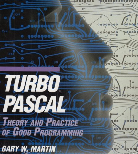 9780195107302: Turbo Pascal: Theory and Practice of Good Programming