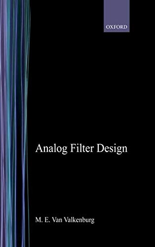 9780195107340: Analog Filter Design (The Oxford Series in Electrical and Computer Engineering)