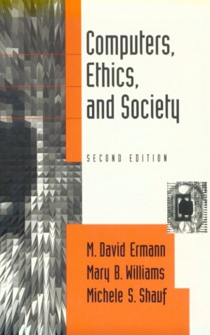 9780195107562: Computers, Ethics, and Society