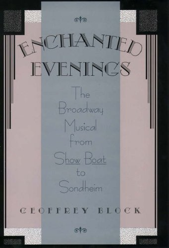 Enchanted Evenings: The Broadway Musical from Show: Block, Geoffrey