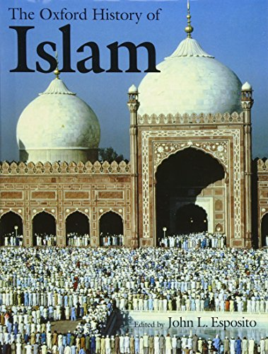 The Oxford History of Islam: John L. Esposito