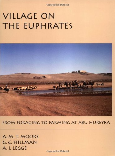 9780195108071: Village on the Euphrates: From Foraging to Farming at Abu Hureyra