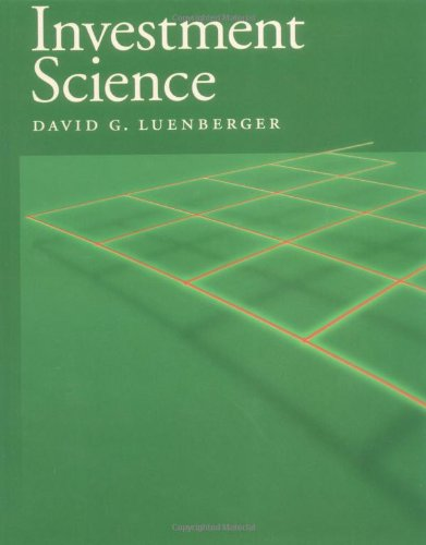 Investment Science: Luenberger, David G.