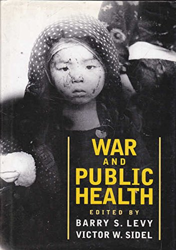 9780195108149: War and Public Health