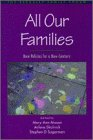 9780195108323: All Our Families: New Policies for a New Century