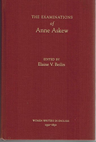 9780195108484: The Examinations of Anne Askew (Women Writers in English, 1350-1850)