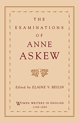 9780195108491: The Examinations of Anne Askew (Women Writers in English 1350-1850)