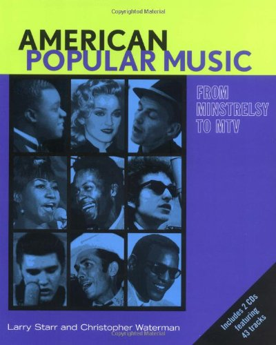 American Popular Music : From Minstrelsy to: Christopher Alan Waterman;