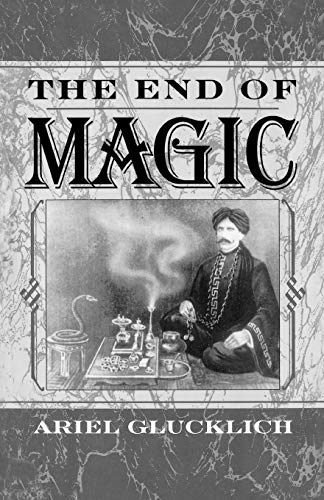 9780195108804: The End of Magic