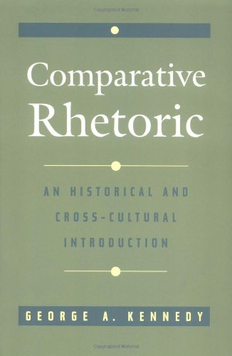 9780195109337: Comparative Rhetoric: An Historical and Cross-Cultural Introduction