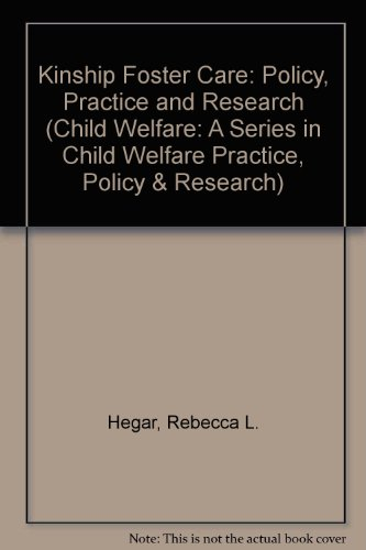 9780195109399: Kinship Foster Care : Policy, Practice, and Research (Child Welfare)
