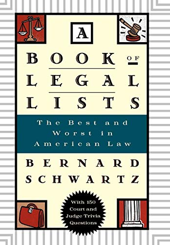 9780195109610: A Book of Legal Lists: The Best and Worst in American Law, with 150 Court and Judge Trivia Questions
