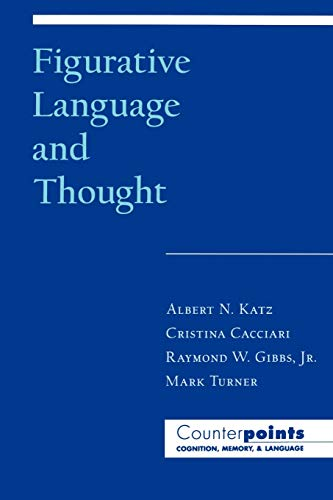 9780195109634: Figurative Language and Thought