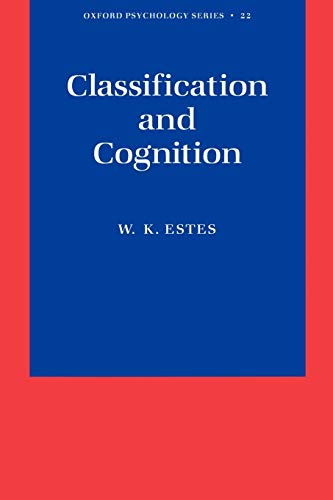 9780195109740: Classification and Cognition (Oxford Psychology Series)
