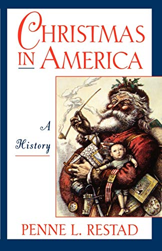 9780195109801: Christmas in America: A History