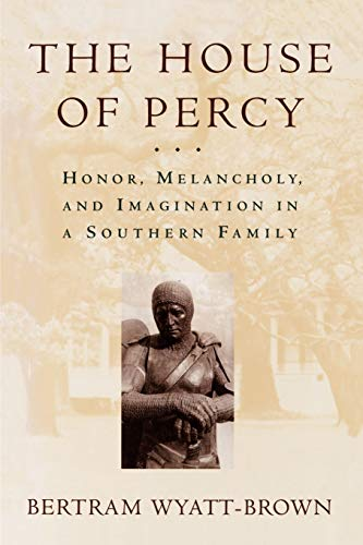 9780195109825: The House of Percy: Honor, Melancholy, and Imagination in a Southern Family