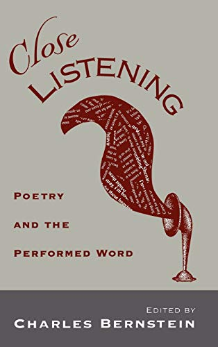 9780195109917: Close Listening: Poetry & the Performed Word: Poetry and the Performed Word